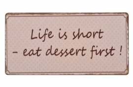 "Magneet ""Life is short - eat dessert first!"""