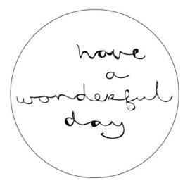 """Have a wonderful day"" Stickers Wit/Zwart Set 10"