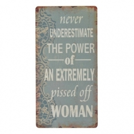 "Magneet ""Never underestimat the power....woman"""