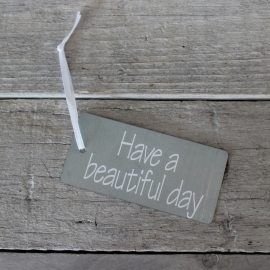 "Zinken Label ""Have a beautifull day"""