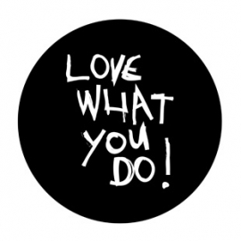 "Stickers ""Love What You Do"" Zwart/Wit Set 10"