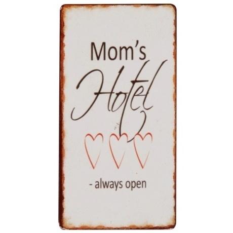 """Magneet """"Mom's Hotel Always Open"""""""
