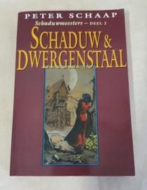 Schaduw & Dwergenstaal