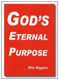 God`s Eternal Purpose, Wim Wiggers.