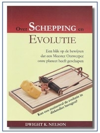 Over Schepping en Evolutie, Dwight K.Nelson