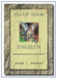 Pas op voor Engelen, R.J.Morneau