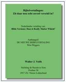 Bijbelvertalingen: Zit daar nou echt zoveel verschil in? Walter J.Veith