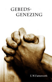 Gebedsgenezing, E.W.Fransworth