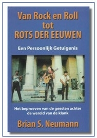 Van Rock en Roll tot Rots der eeuwen, Brian S.Neumann