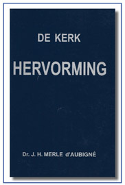 De kerk hervorming, Maarten Luther, 4 delen, J.H.dÁubigné