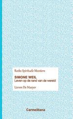 Spirituele Meesters - Simone Weil / Leven op de rand van de wereld