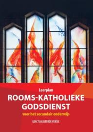 Leerplan rooms-katholieke godsdienst voor het secundair onderwijs Geactualiseerde versie