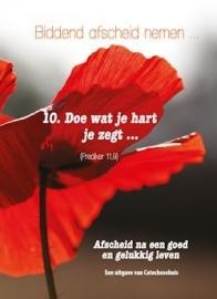 Doe wat je hart je zegt... Afscheid na een goed en gelukkig leven
