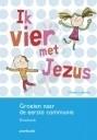 Ik vier met Jezus: werkboek