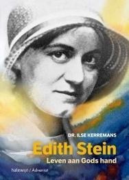 Edith Stein. Leven aan Gods hand