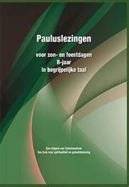 Pauluslezingen Voor het B-jaar in begrijpelijke taal