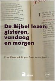 De Bijbel lezen: gisteren, vandaag en morgen