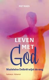 Leven met God. Madeleine Delbrel wijst de weg