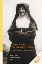 Léonie Martin Van hopeloos tot heilig