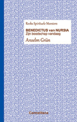 Spirituele Meesters - Benedictus van Nursia / Zijn boodschap vandaag