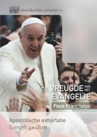 Exhortatie: De vreugde van het evangelie
