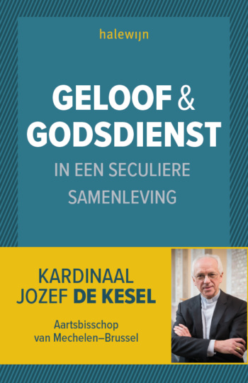 Geloof en godsdienst in een seculiere samenleving