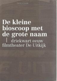 """Riemsdijk, Marjolijn van: """"De kleine bioscoop met de grote naam""""."""