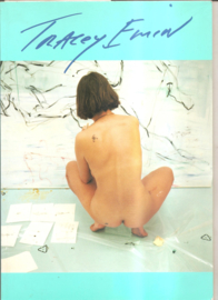 Emin, Tracey: I need Art like I need God
