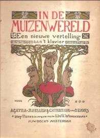 """Snellen, Agatha & Rennes, Caharina van: """"In de Muizenwereld""""."""