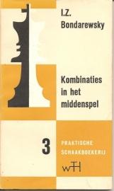 """Bondarewsky, I.Z.: """"Kombinaties in het middenspel""""."""