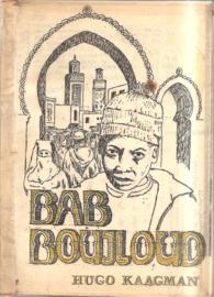 Kaagman, Hugo: Bab Boujloud (met brief van H. Kaagman)