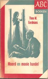 Eerdman, Theo M.: Moord en mooie handel
