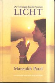 Patel, Mansukh: De verborgen kracht van het licht.