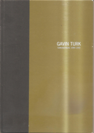 Turk, Gavin: Collected works 1989-1993