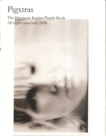 Pigxtras The harmony Korine Purple Book.