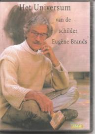Brands, Eugène: Het universum van de schilder Eugène Brands