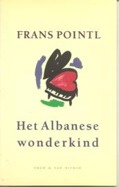 Pointl, Frans: Het Albanese wonderkind