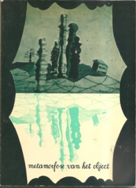 """Catalogus Boymans van Beuningen """"Metamorfose van het object""""."""