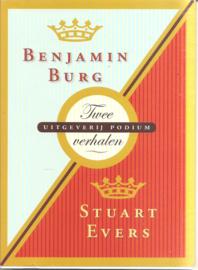 Burg, Benjamin: / Evers, Suart: Twee verhalen