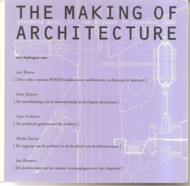 "Westra, Jan e.a.: ""The making of architecture""."