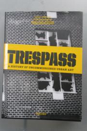 Seno, Ethel (ed.): Trespass: a history of uncommissioned urban art