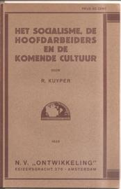"""Kuyper, R.: """"Het socialisme, de hoofdarbeiders en de komende cultuur""""."""