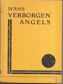 """Ivans: """"Verborgen angels"""". (West-Indische roman)."""