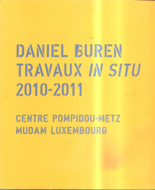 Buren, Daniel: Travaux in situ