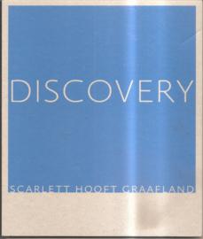 Hooft Graafland, Scarlett: Discovery (gesigneerd, met opdrachtje)