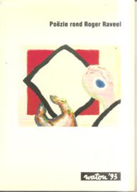 Raveel, Roger: Poëzie rond Roger Raveel