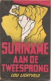 """Lichtveld, Lou: """"Suriname aan de tweesprong""""."""