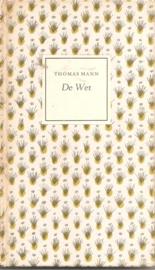 Mann, Thomas: De wet