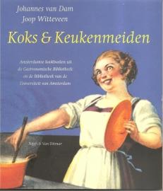 """Dam, Johannes van en Witteveen, Joop: """"Koks & Keukenmeiden""""."""