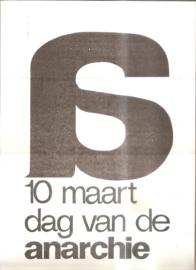 10 maart dag van de anarchie. Provo-poster (gereserveerd)
